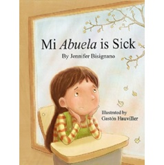 """My Abuela is Sick"""