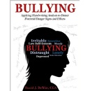 Graphoanalyst Introduces A Possible Approach To Determine Traits Of A Bully And A Victim