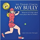 High Schools Tennis Player Conquers Bullying by Former Tennis Coach