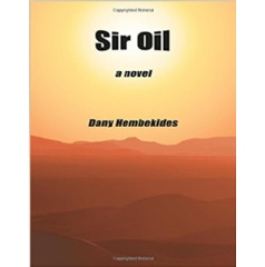 """Sir Oil"" by Dany Hembekides"