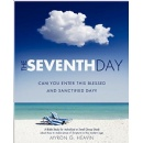 Myron G. Heavin Stresses out the Importance of the Sabbath Day and the Scriptures for Modern Twenty-first Century Disciples