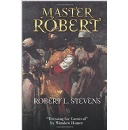 Civil War Historical Fiction by Robert Stevens Presents an Epitome of History and Society