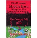 Author Mike M. Joseph Writes about the Middle East Crisis