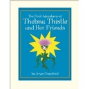 Joyce Crawford Lovingly Creates a Children's Story About a Brave Thistle and Her Friends in Their Adventures and Life Experiences