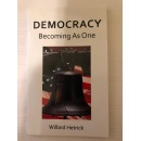 Willard Hetrick Longs for Democracy and Exhorts Readers to Exercise It