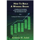 Long-Time SC Johnson Employee, Antonio H. Adad, Publishes Handbook for Effective Brand Positioning and Advertising