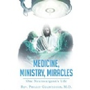 Rev. Phillip Goldfedder, M.D. Shares Remarkable Story that Reminds Readers of God's Healing Power