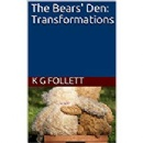 "K G Follett adds third book to ""The Bears' Den"" series"