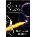 "Rachal M. Roberts publishes ""The Cursed Dragon,"" the first in the series of epic fantasy novels"