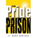 A. Rand Robison Tells Story from Own Experience to Share an Important Lesson About Pride
