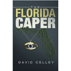 David Celley Takes Readers to an Exciting Adventure with His Page-Turning Suspense Thriller