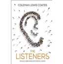 Coleman Coates Shares Insights on Cultivating Obedience and Becoming God's Listeners