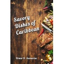"Urmie D. Seenarine introduces the ""Savory Dishes of Caribbean"""