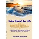 Walter Madenford Goes Against the Tide With a Different Viewpoint on Pre-Tribulation Rapture