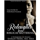 "Shirley Fessel offers solutions for abused women of faith in ""Redemption from Biblical Battering: Your Path to Faith-Based Freedom"""