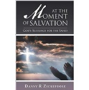 Danny Zickefoose Talks About God's Blessings and Encourage Christian Readers to Discover a Renewed Appreciation Towards Their Faith