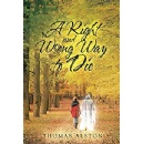 "Thomas Alston publishes book to tell Christian believers there's ""A Right and Wrong Way to Die"""