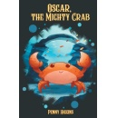 Book Author, Penny Higgins, Features a New Splash of Adventure Starring an Adorable Young Crab named Oscar