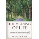 Don Ashcraft Writes a Comprehensive Resource for a Successful Life and a Marvelous Future