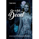 "Frank Tropea publishes paranormal thriller ""Go Ask the Dead"""