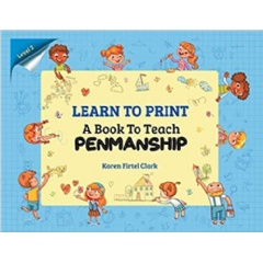 Learn to Print (Level 2): A Book to Teach Penmanship