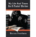 Retired Postal Worker Warren Pearlman's Memoir Sheds Light on the Dark Seedy World of the U.S. Postal Service