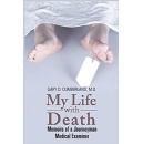 "The Memoir ""My Life With Death"" by Gary D. Cumberland, M.D. Will Be Displayed at the Tucson Festival of Books"