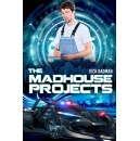 "Catch the Exhibit for Sci-Fi Author Rick Badman's Novel ""The Madhouse Projects"" at the 2020 Tucson Festival of Book"