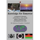 "Author Quinton Douglas Crawford Addresses Humanity's Urgent Problems in His Book ""Knowledge for Tomorrow"""