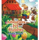 "Kimber Marie Snyder is proudly set to present her positively inspiring, kid-friendly book titled ""The Adventures of Ivy and Kimber"""