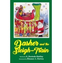 "Make Christmas Reading a Habit with E. Dorinda Shelley's ""Dasher and The Sleigh-Train"""