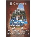 "J.B. Clemmens' ""Mystery at Pima Point"" is an Exceptionally Suspenseful Murder Mystery Thriller"
