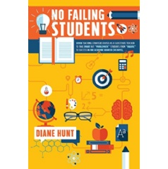 """No Failing Students"" by Diane Hunt"