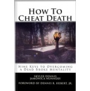 "Best Selling Book ""How to Cheat Death"" Will Be FREE to Download Tomorrow (1/4/2017)"