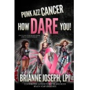 "Awe-Inspiring Best Seller, ""Punk Azz Cancer How Dare You!"" Receives Standing Ovation. Free For Only Five Days."