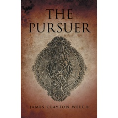 """The Pursuer"" by James Clayton Welch"