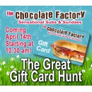 The Chocolate Factory Sponsors The Great Gift Card Hunt