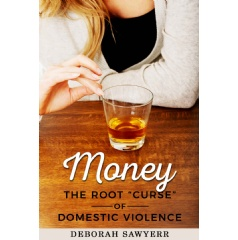"'Money: The Root ""Curse"" of Domestic Violence' by Deborah Sawyerr"