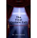 """The Final Curtain Call: Revelation Unmasked"""