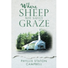 """Where Sheep May Safely Graze"" by Phyllis Staton Campbell"
