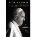 St. Martin's Press Acquires Revealing New Book on Politics and Society by His Holiness Pope Francis