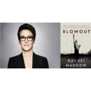 Rachel Maddow Going on Tour to Discuss Her New Crown Book BLOWOUT