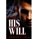 "Charles Vela Releases ""His Will"""