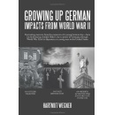 "Hartmut Wegner Tells All in ""Growing Up German: Impacts from World War II"""