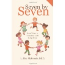 "L. Roo McKenzie Releases ""Seven by Seven: Seven Virtues to Teach Your Child by Age Seven"""