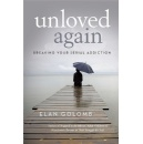 "Elan Golomb Confronts the Issue of Love that Always Fails with ""Unloved Again: Breaking Your Serial Addiction"""