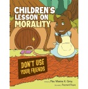 Valuable Life Lessons for Kid's Straight from the Heart of the Forest