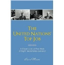 """The United Nations' Top Job: A Close Look at the Work of Eight Secretaries-General"""