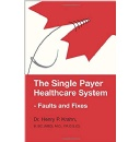 Medical Practitioner Delves into the Single Payer System: The Canadian's Healthcare Delivery System