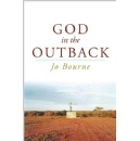 "Jo Bourne's ""God in the Outback,"" a chronicle of a broken soul's journey into the service of others"
